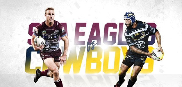 NRL.com preview: Cowboys v Manly
