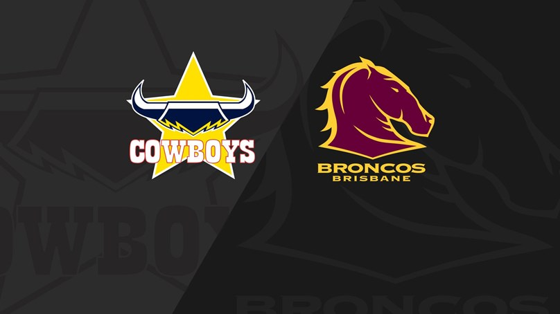 Full Match Replay: Cowboys v Broncos - Round 22, 2018