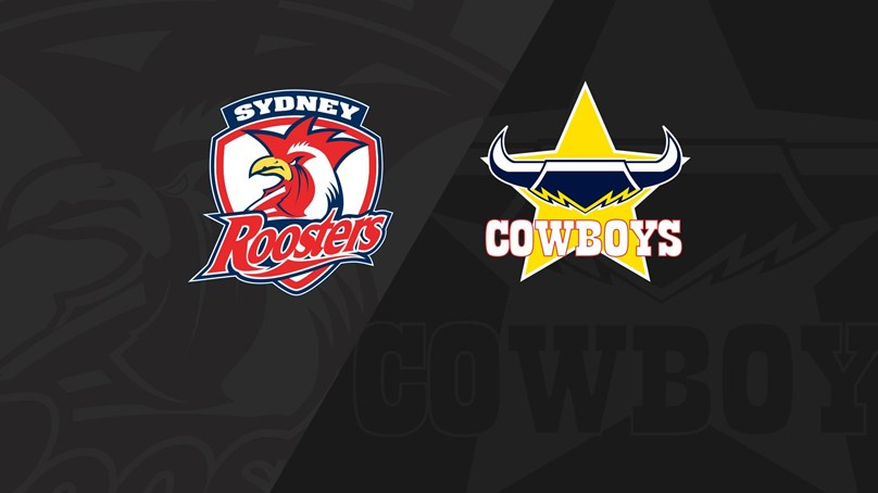 Full Match Replay: Roosters v Cowboys - Round 21, 2018