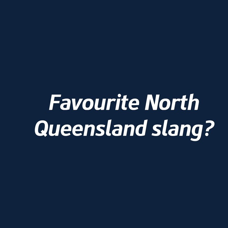 How well do you know your North Queensland slang?